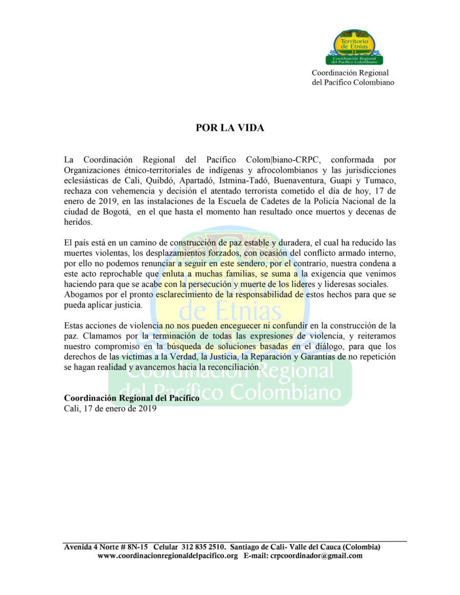 rechaza con vehemencia y decisión el atentado terrorista cometido el día de hoy, 17 de enero de 2019, en las instalaciones de la Escuela de Cadetes de la Policía Nacional de la ciudad de Bogotá,